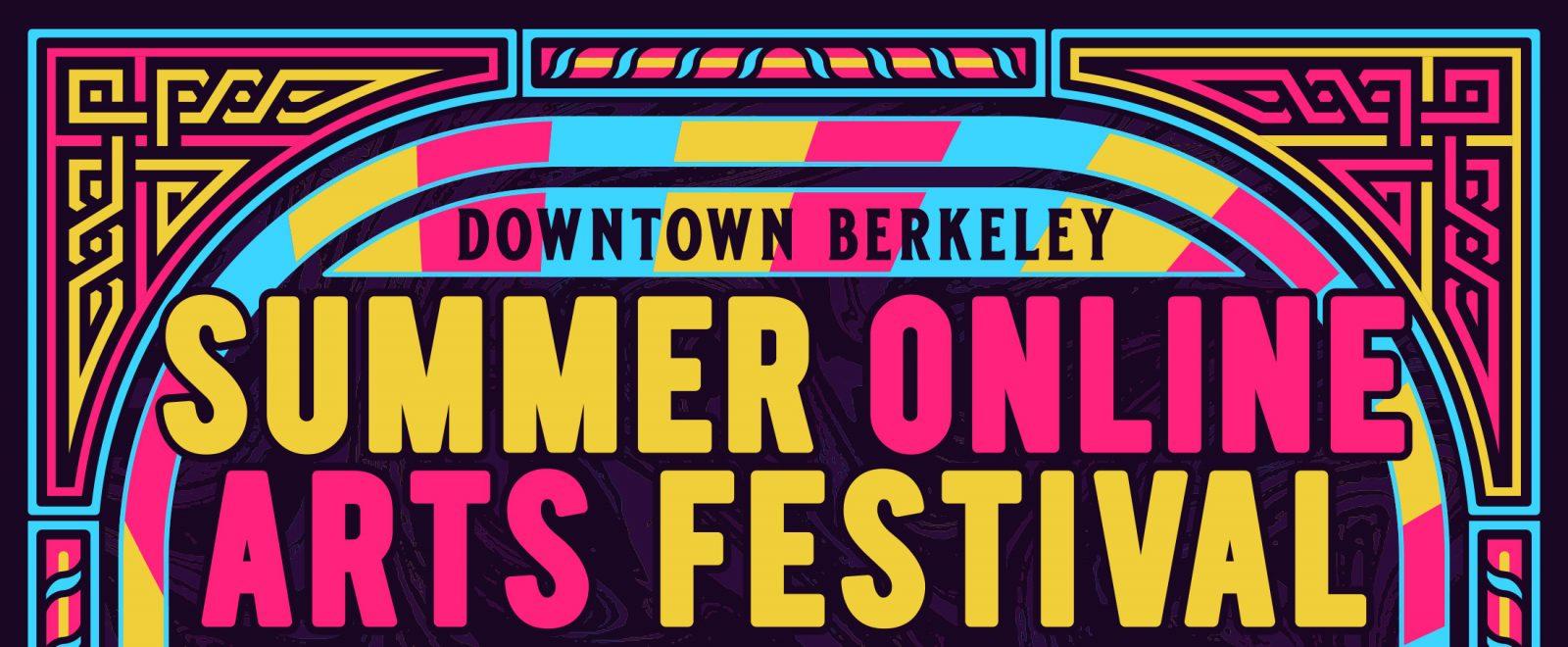 Berkeley Summer Arts Festival 2020